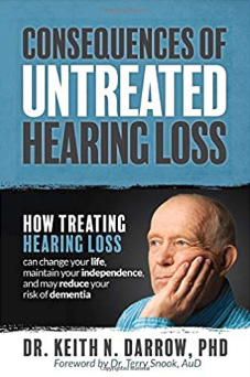 "Copy of Dr. Darrow's Book, ""Consequences of Untreated Hearing Loss"""